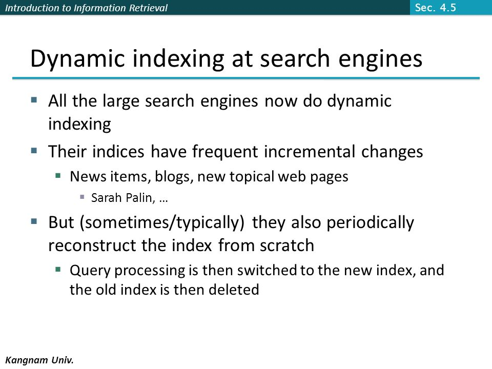 Dynamic indexing at search engines
