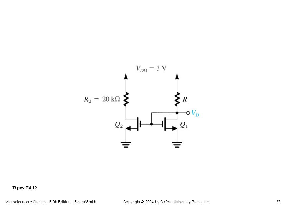 sedr42021_e0412.jpg Figure E4.12 Microelectronic Circuits - Fifth Edition Sedra/Smith
