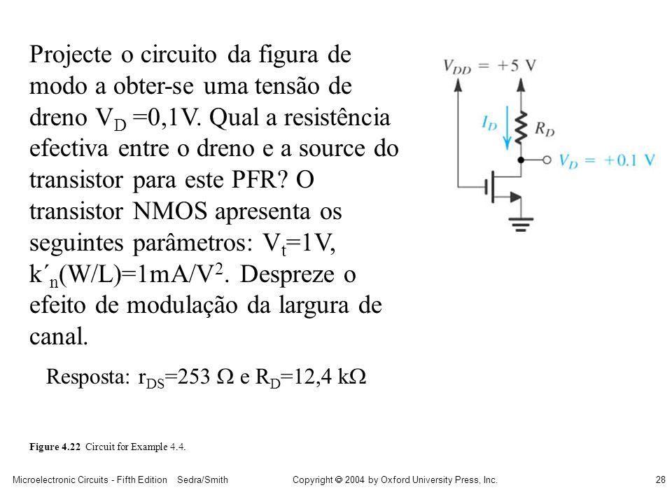 Projecte o circuito da figura de modo a obter-se uma tensão de dreno VD =0,1V. Qual a resistência efectiva entre o dreno e a source do transistor para este PFR O transistor NMOS apresenta os seguintes parâmetros: Vt=1V, k´n(W/L)=1mA/V2. Despreze o efeito de modulação da largura de canal.