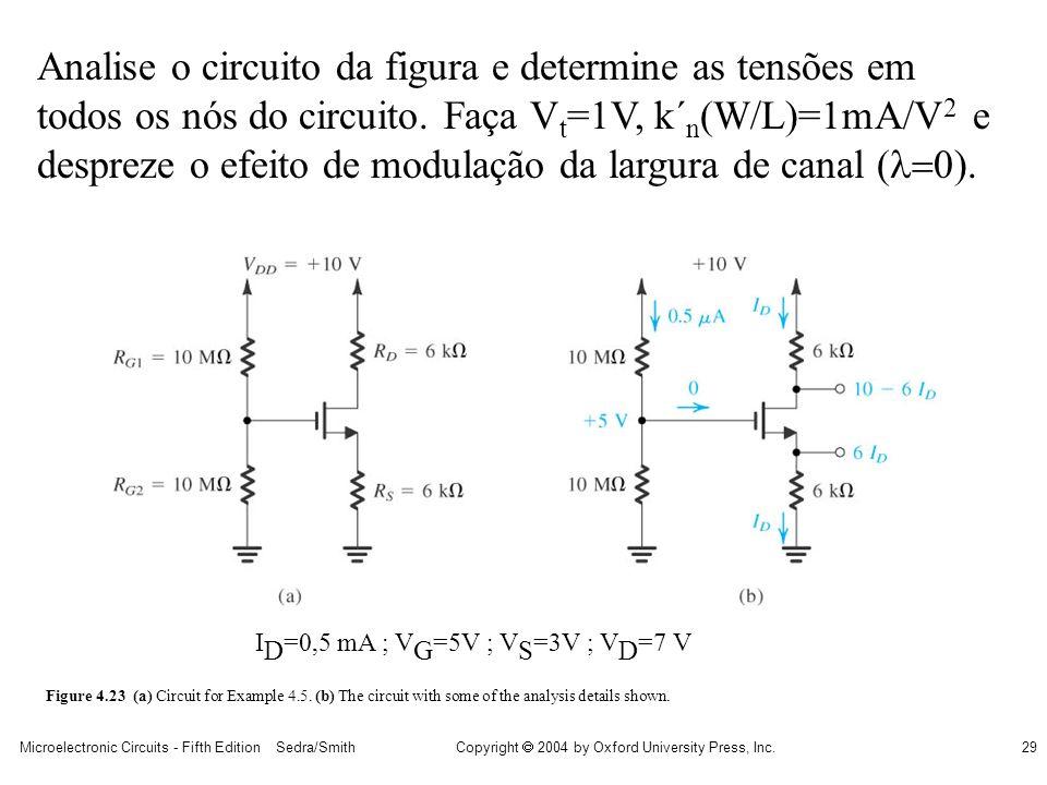 Analise o circuito da figura e determine as tensões em todos os nós do circuito. Faça Vt=1V, k´n(W/L)=1mA/V2 e despreze o efeito de modulação da largura de canal (0).