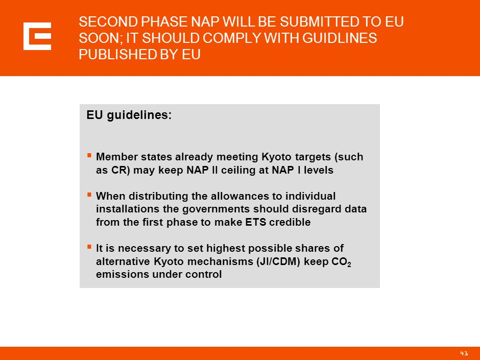 SECOND PHASE NAP WILL BE SUBMITTED TO EU SOON; IT SHOULD COMPLY WITH GUIDLINES PUBLISHED BY EU
