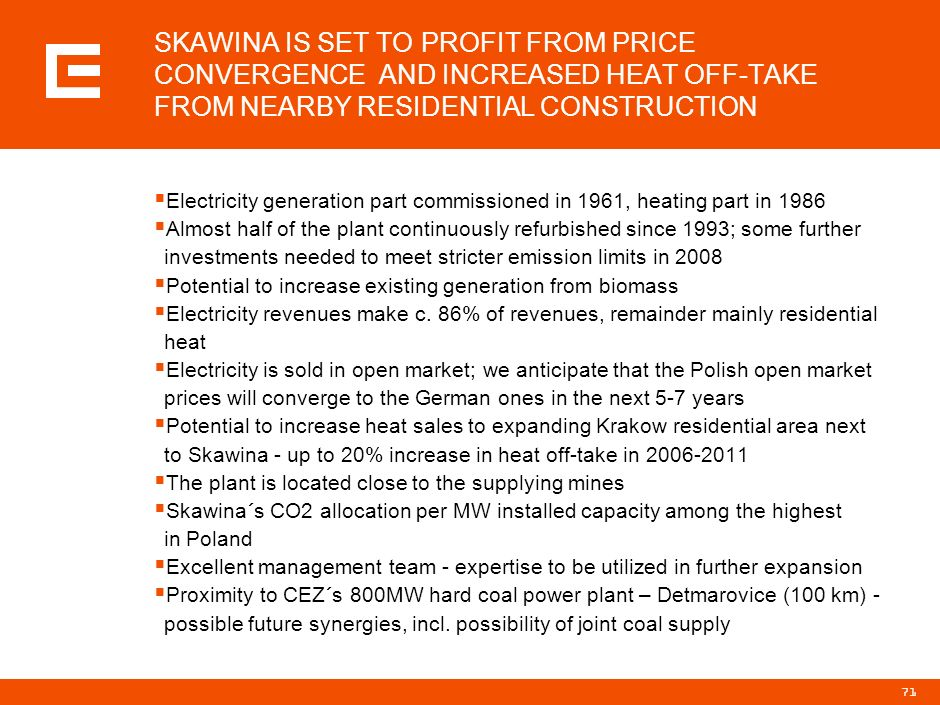 SKAWINA IS SET TO PROFIT FROM PRICE CONVERGENCE AND INCREASED HEAT OFF-TAKE FROM NEARBY RESIDENTIAL CONSTRUCTION
