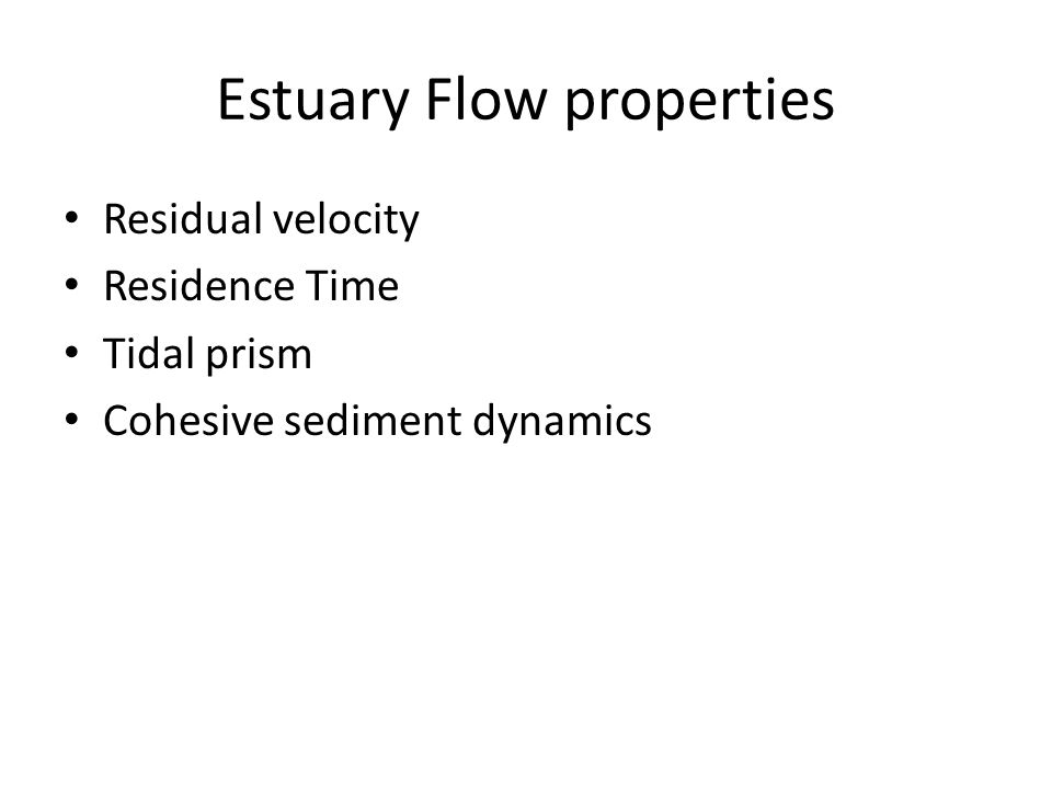 Estuary Flow properties
