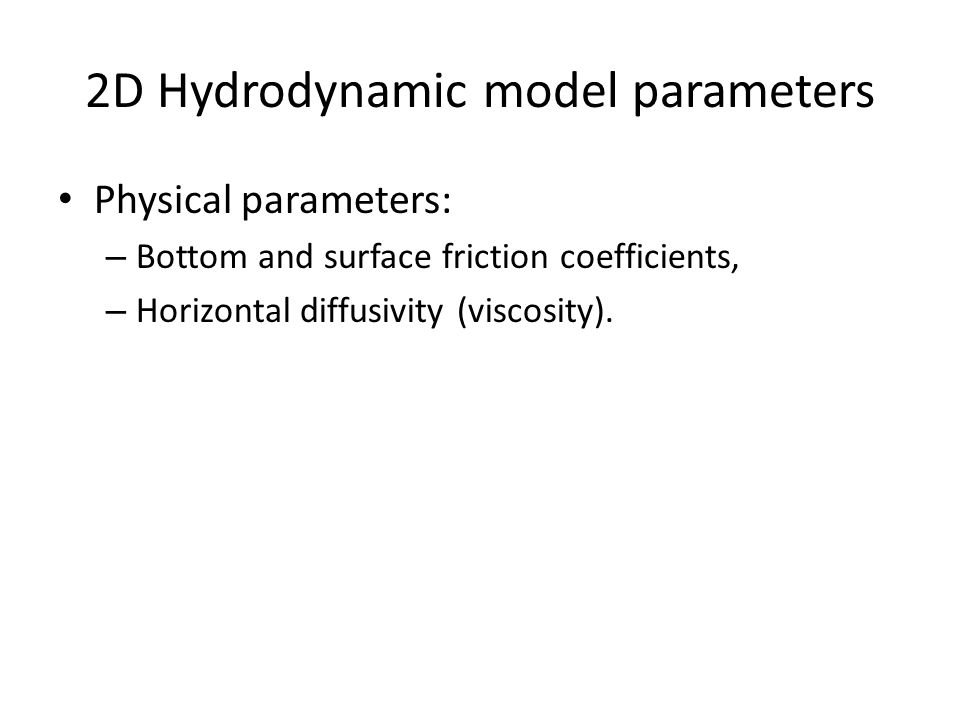 2D Hydrodynamic model parameters