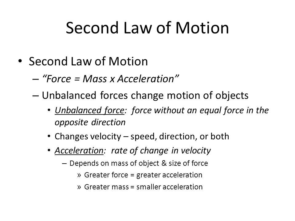 Second Law of Motion Second Law of Motion