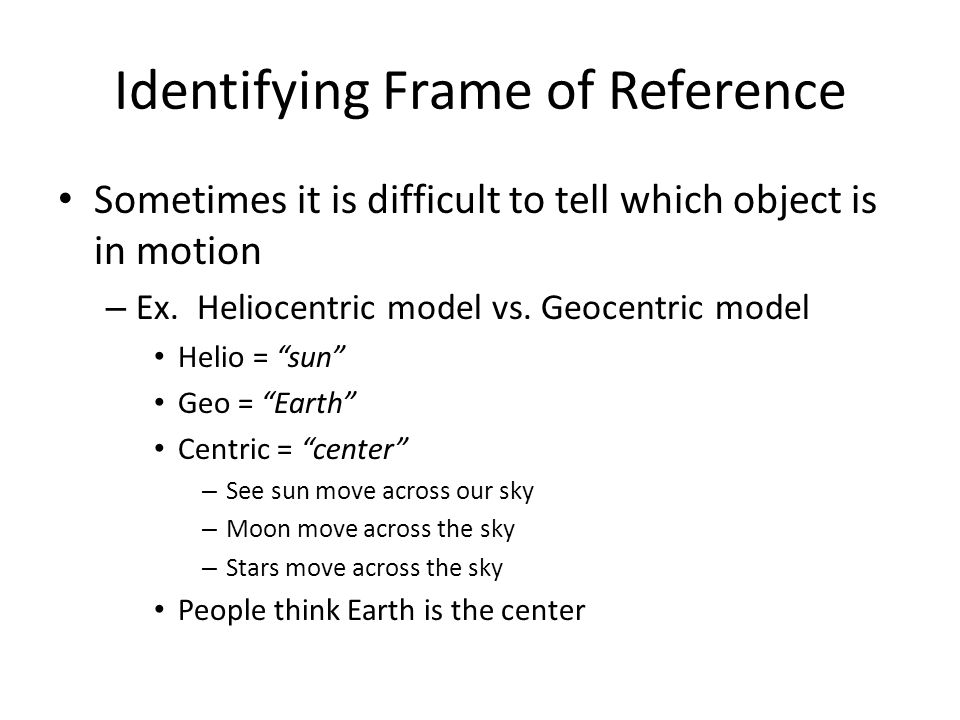 Identifying Frame of Reference