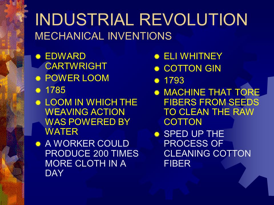 INDUSTRIAL REVOLUTION MECHANICAL INVENTIONS