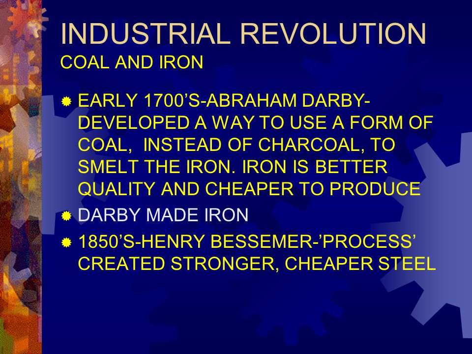 INDUSTRIAL REVOLUTION COAL AND IRON