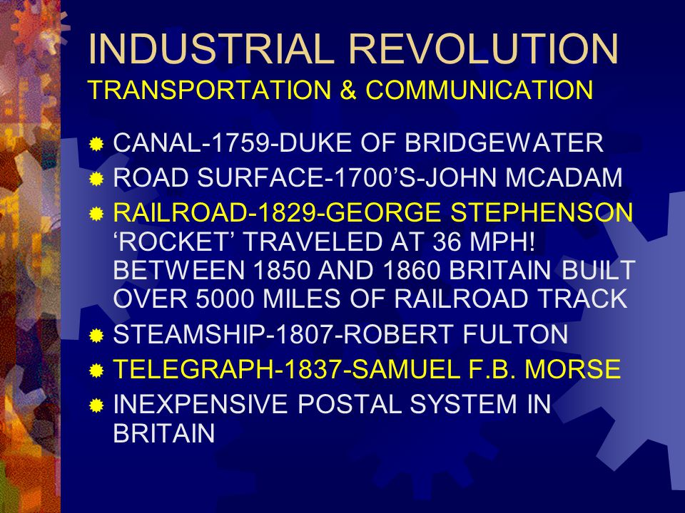 INDUSTRIAL REVOLUTION TRANSPORTATION & COMMUNICATION