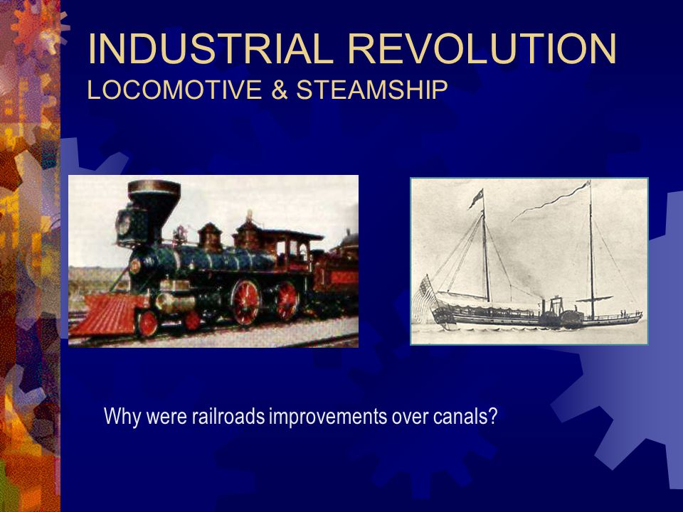 INDUSTRIAL REVOLUTION LOCOMOTIVE & STEAMSHIP