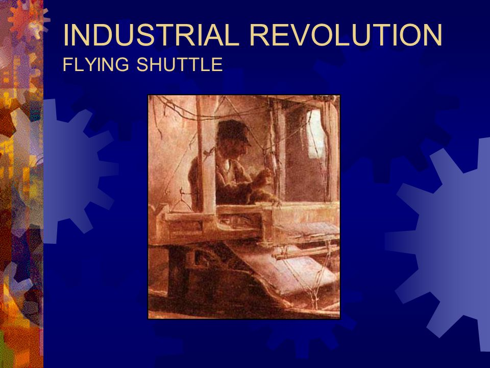 INDUSTRIAL REVOLUTION FLYING SHUTTLE