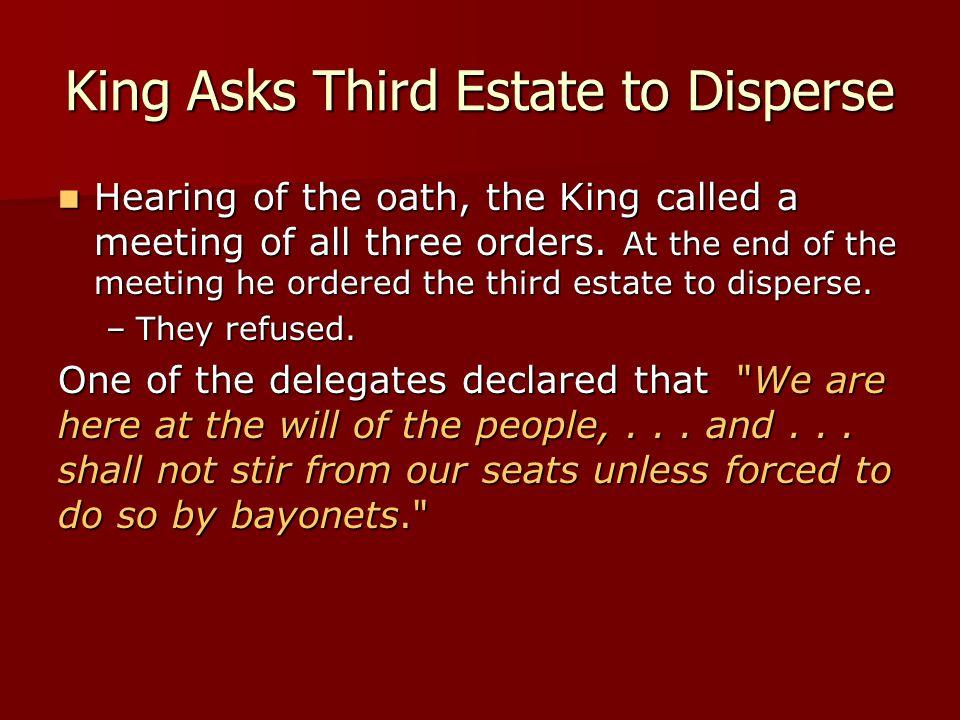 King Asks Third Estate to Disperse