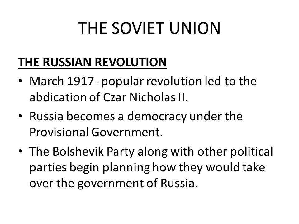 THE SOVIET UNION THE RUSSIAN REVOLUTION