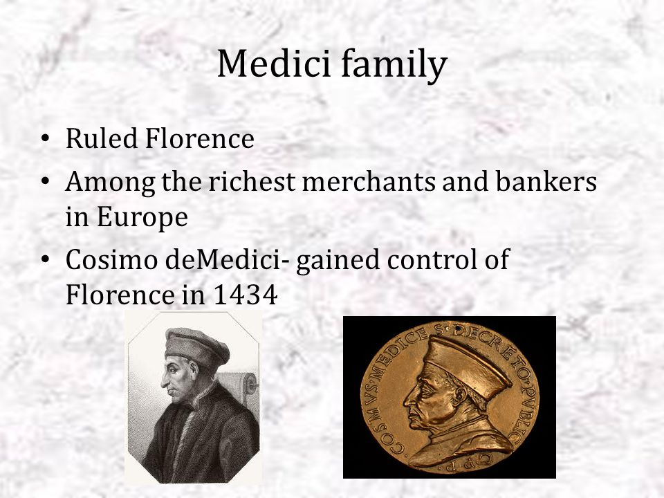 Medici family Ruled Florence