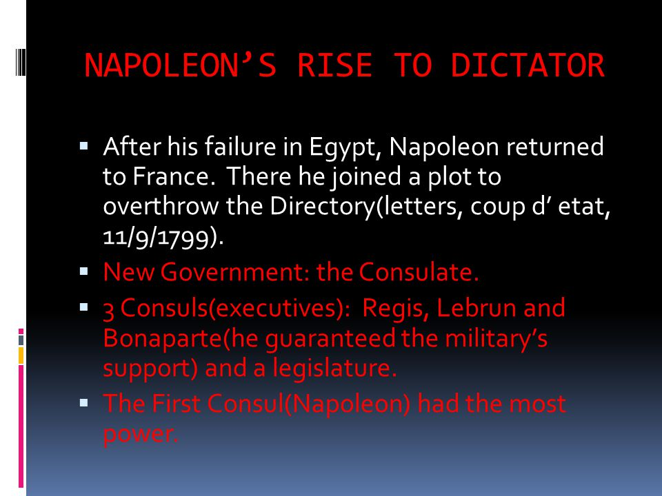 NAPOLEON'S RISE TO DICTATOR