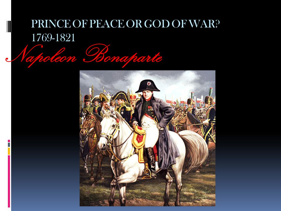 PRINCE OF PEACE OR GOD OF WAR 1769-1821