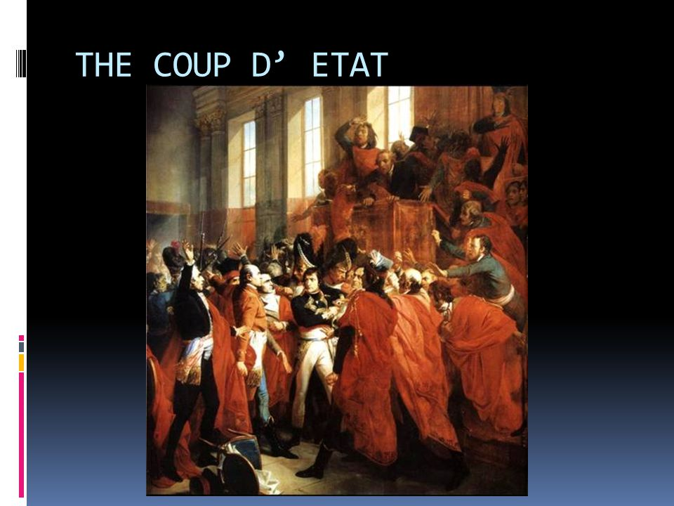 THE COUP D' ETAT