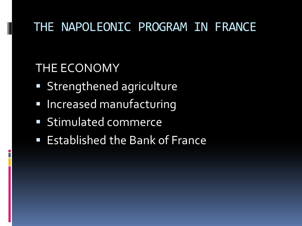 THE NAPOLEONIC PROGRAM IN FRANCE