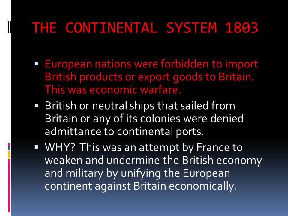 THE CONTINENTAL SYSTEM 1803
