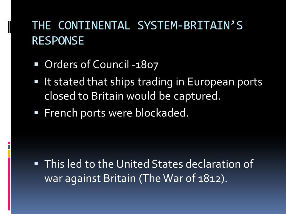 THE CONTINENTAL SYSTEM-BRITAIN'S RESPONSE