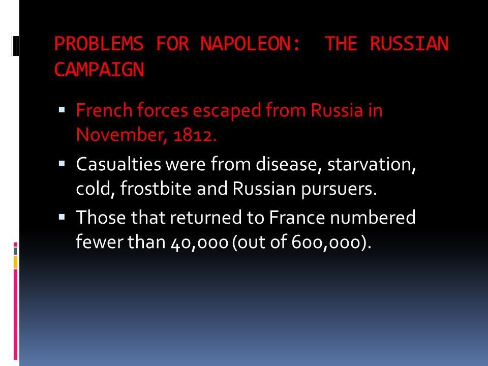 PROBLEMS FOR NAPOLEON: THE RUSSIAN CAMPAIGN