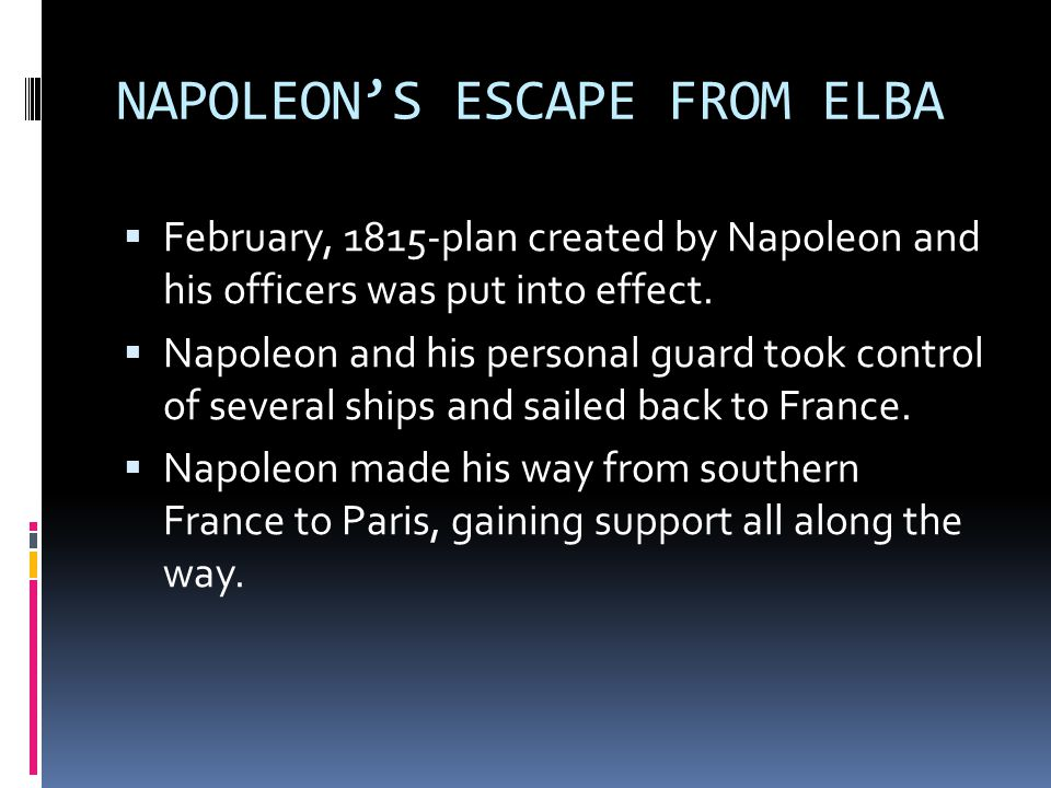 NAPOLEON'S ESCAPE FROM ELBA
