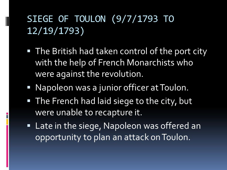 SIEGE OF TOULON (9/7/1793 TO 12/19/1793)