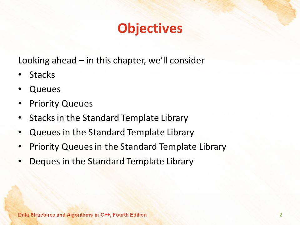Objectives Looking ahead – in this chapter, we'll consider Stacks