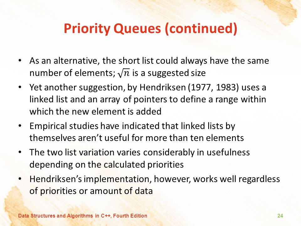 Priority Queues (continued)