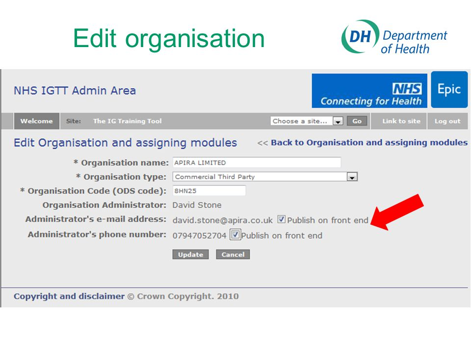 Edit organisation Changing organisation type here filters your later options for organisational roles when assigning modules.
