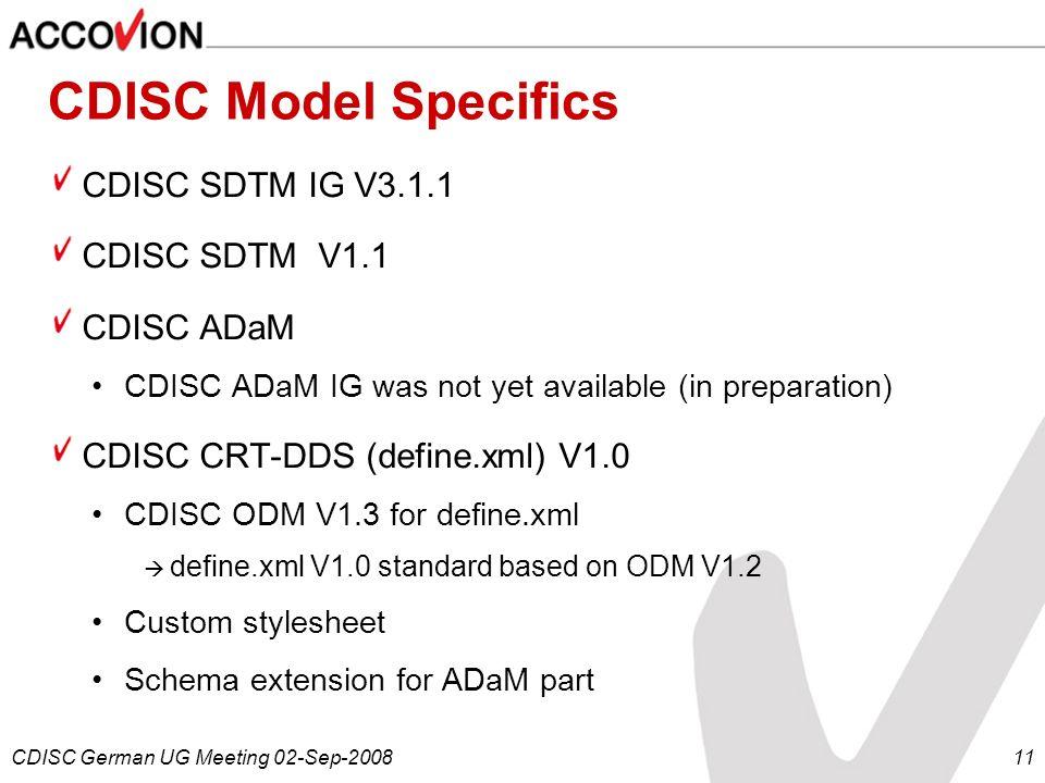 CDISC Model Specifics CDISC SDTM IG V3.1.1 CDISC SDTM V1.1 CDISC ADaM