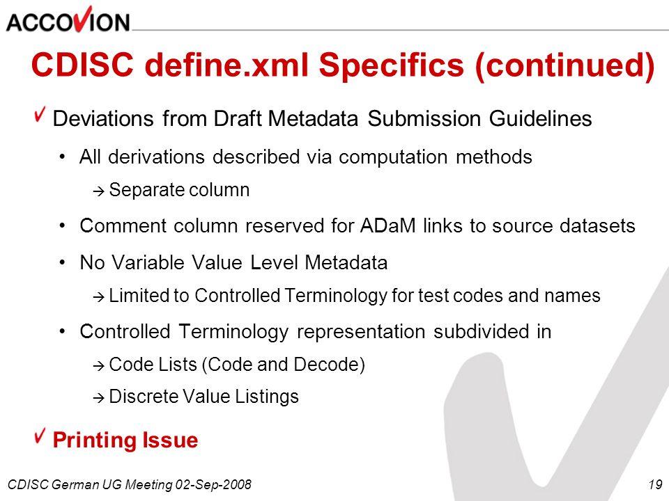 CDISC define.xml Specifics (continued)