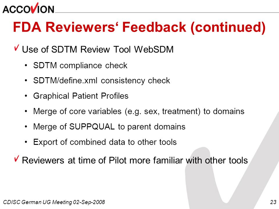 FDA Reviewers' Feedback (continued)