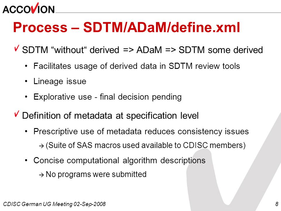 Process – SDTM/ADaM/define.xml