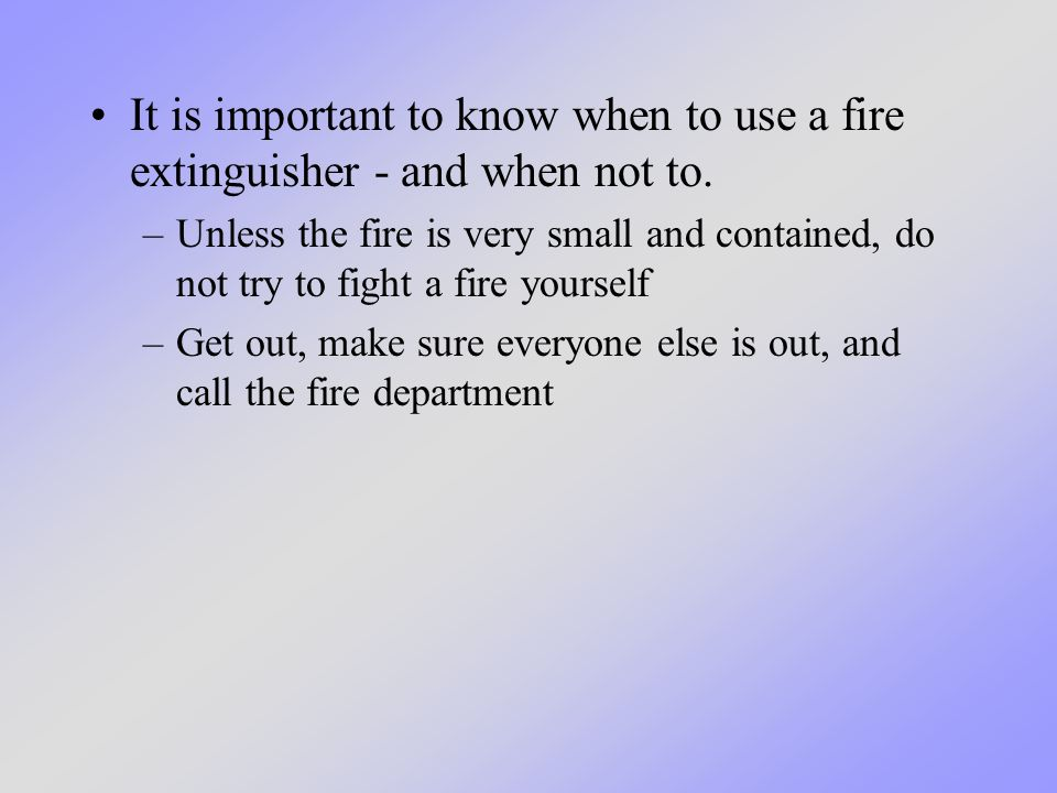 When using a fire extinguisher, remember to PASS