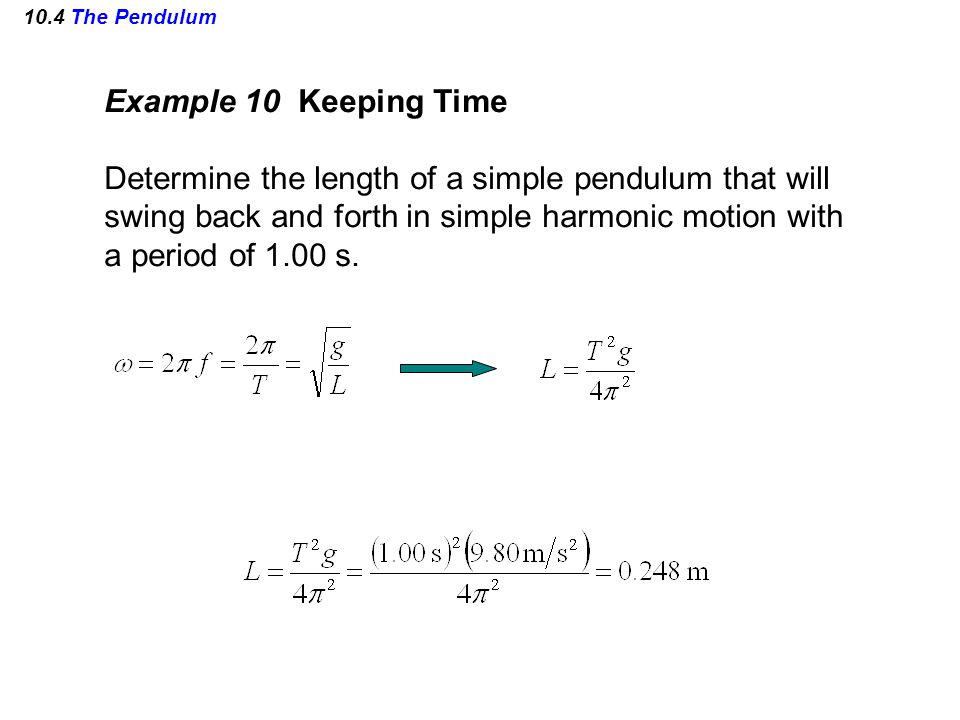 Determine the length of a simple pendulum that will