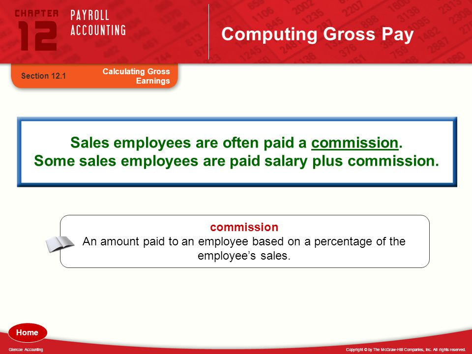 Computing Gross Pay Calculating Gross Earnings. Section