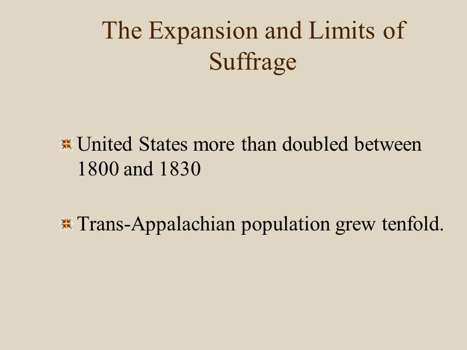 The Expansion and Limits of Suffrage