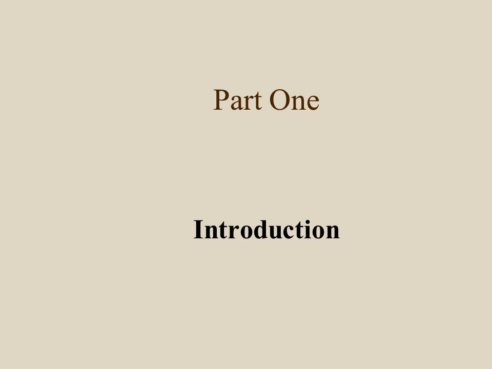 Part One Introduction