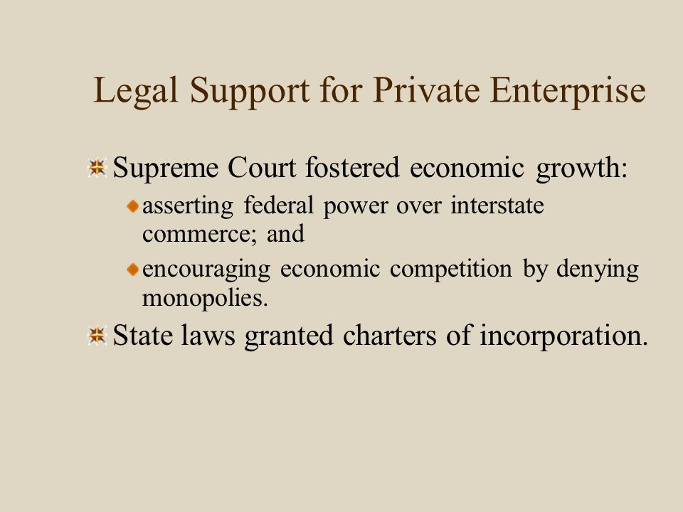 Legal Support for Private Enterprise