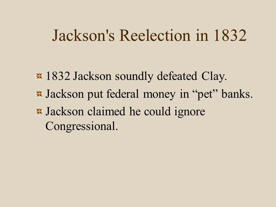 Jackson s Reelection in 1832
