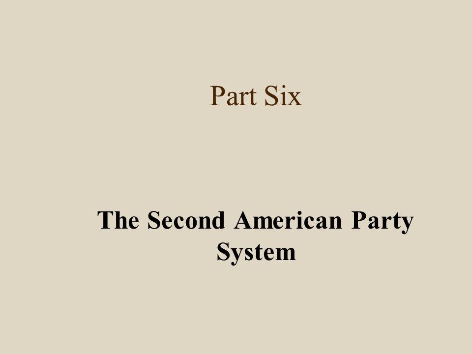 The Second American Party System