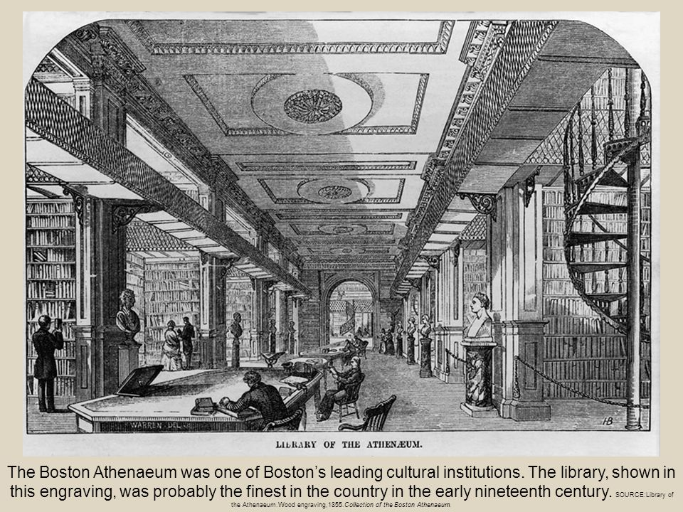 The Boston Athenaeum was one of Boston's leading cultural institutions