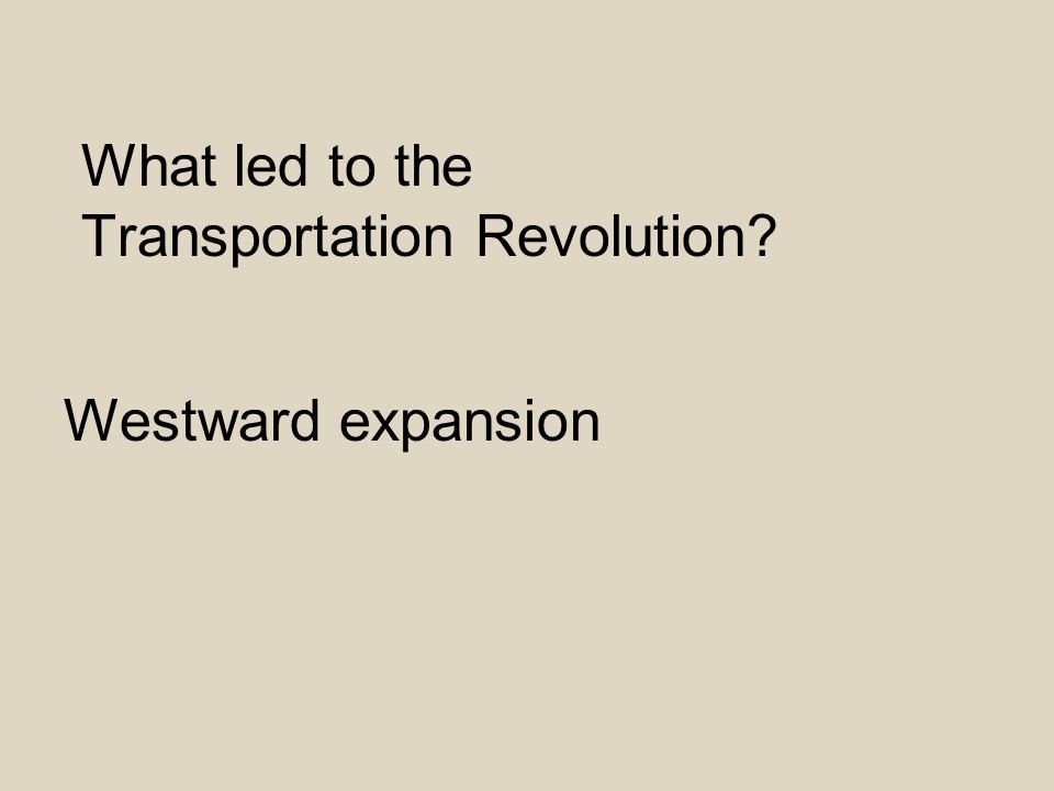 What led to the Transportation Revolution