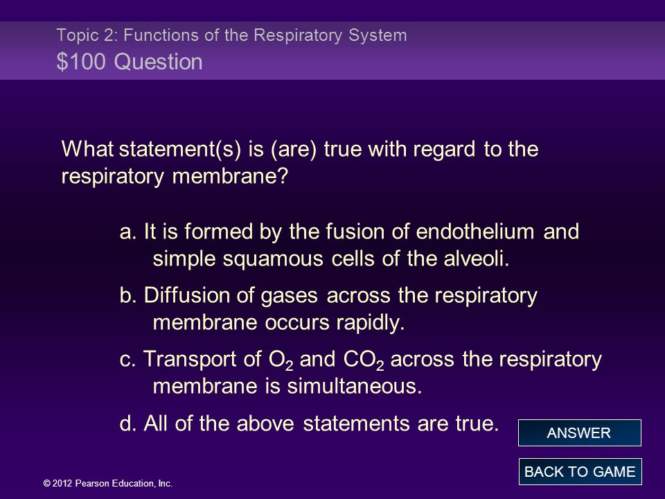 Topic 2: Functions of the Respiratory System $100 Question