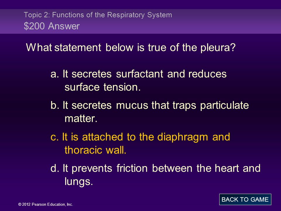 Topic 2: Functions of the Respiratory System $200 Answer