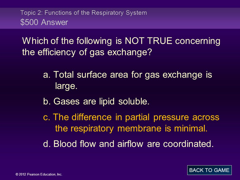 Topic 2: Functions of the Respiratory System $500 Answer