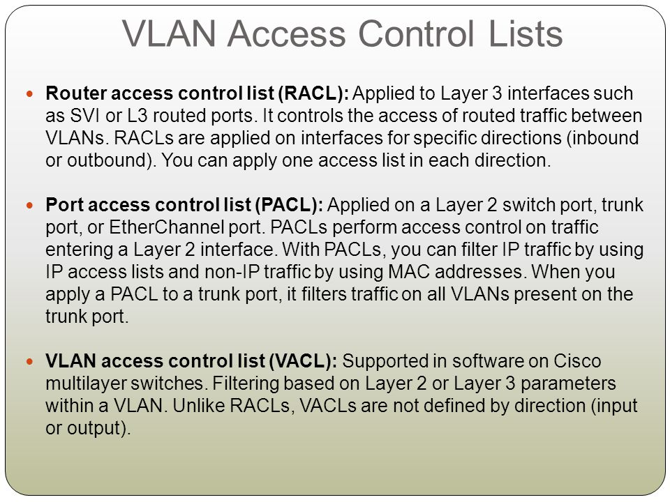 VLAN Access Control Lists
