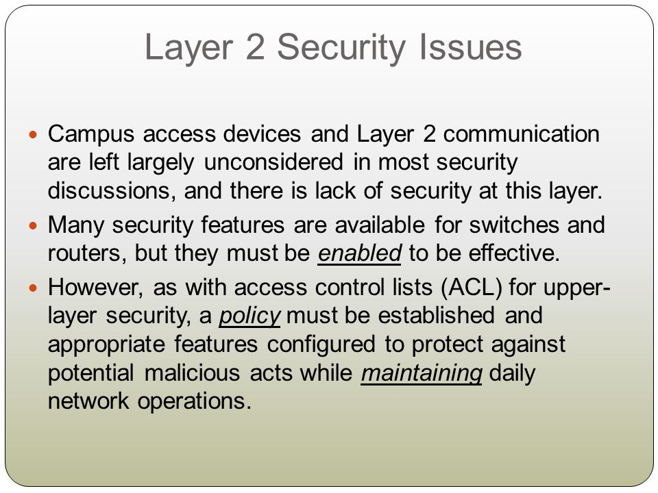 Layer 2 Security Issues