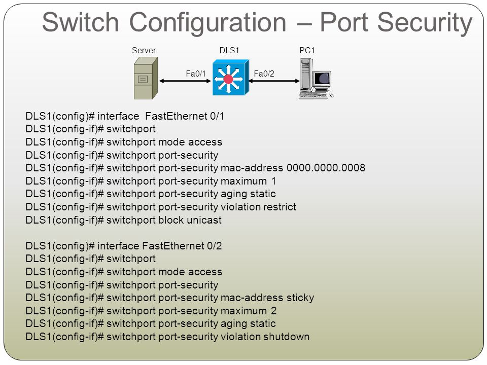 Switch Configuration – Port Security